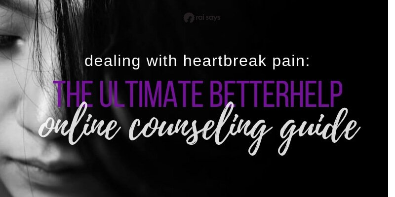 dealing with heartbreak pain betterhelp guide